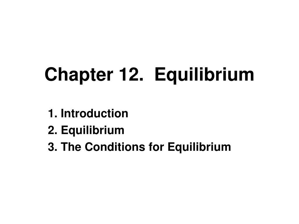 chapter 12 equilibrium l.