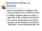 operations policies at littlefield5