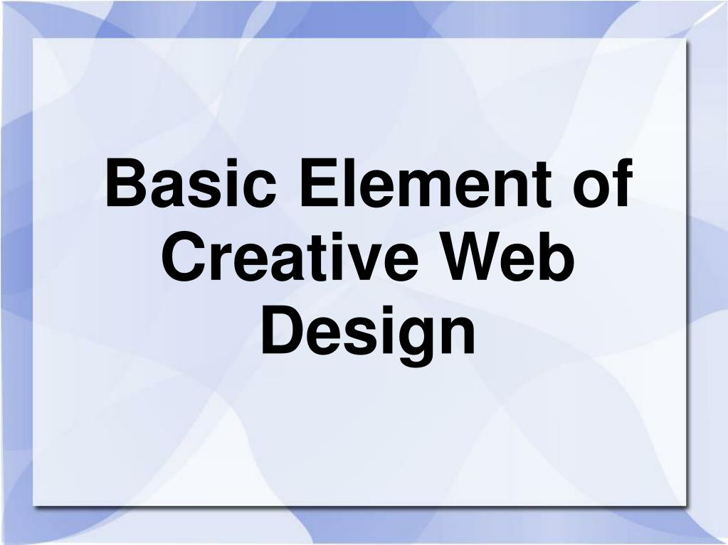 basic element of creative web design l.