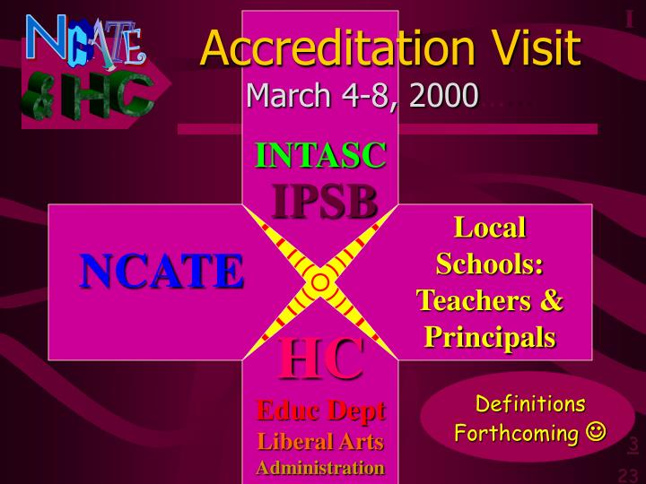 Accreditation visit march 4 8 2000