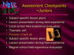 assessment checkpoints juniors