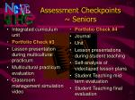 assessment checkpoints seniors