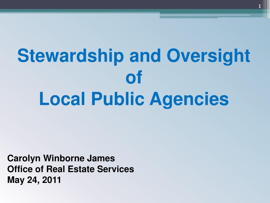 stewardship and oversight of local public agencies l.