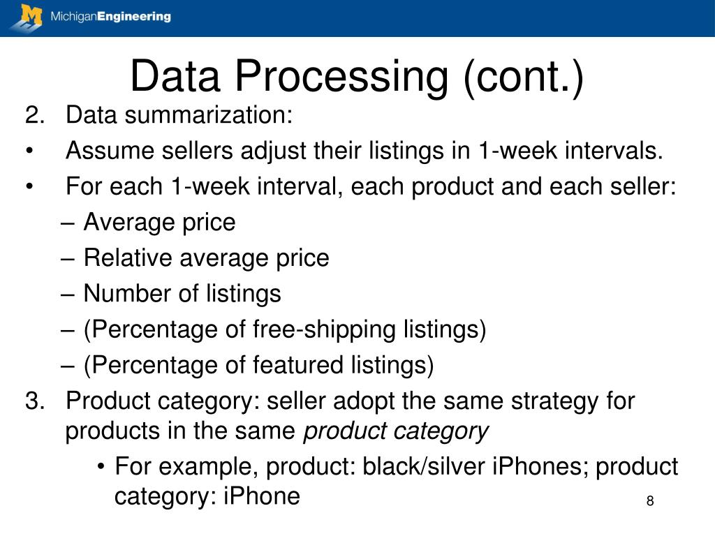 Data Processing (cont.)