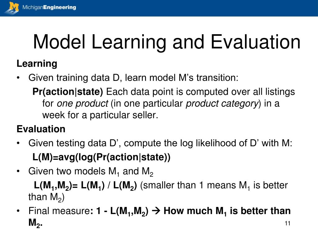 Model Learning and Evaluation