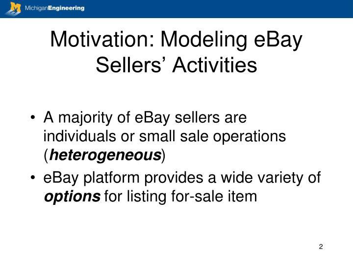 Motivation modeling ebay sellers activities