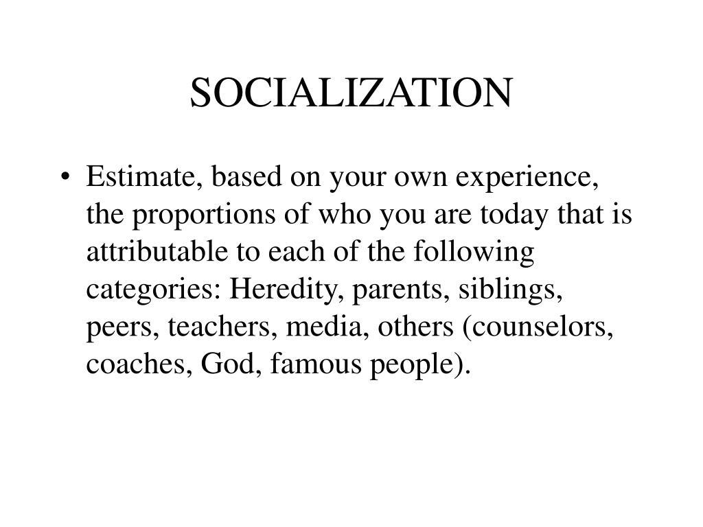 socialization l.