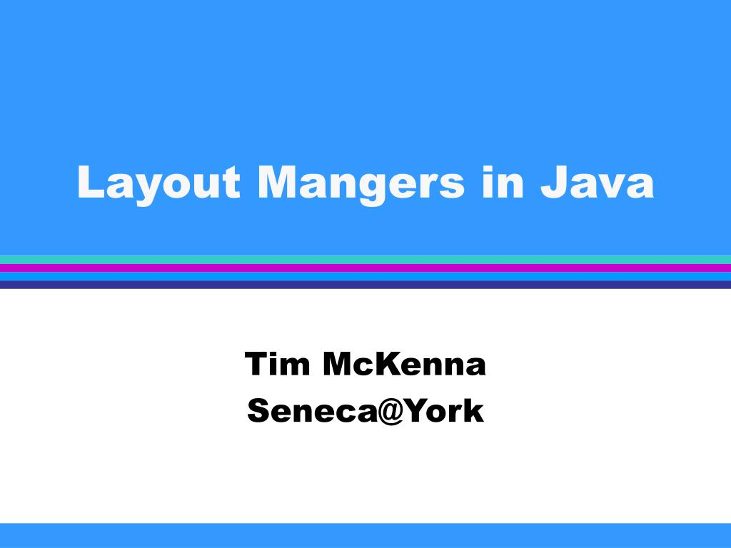 layout mangers in java l.