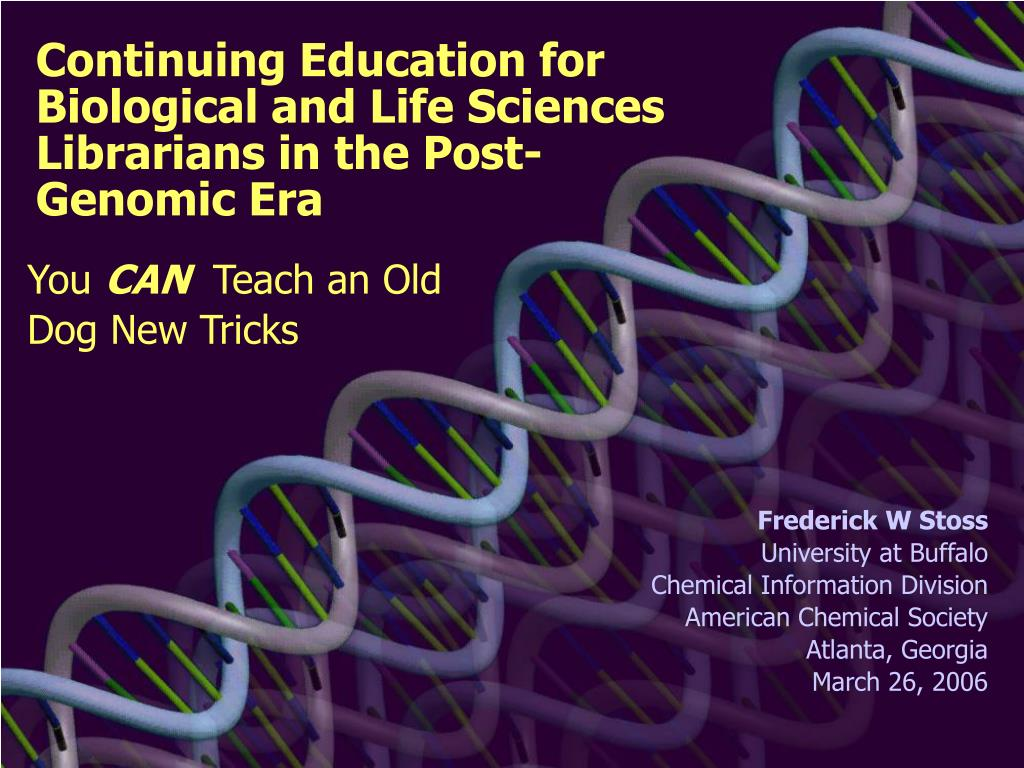 continuing education for biological and life sciences librarians in the post genomic era l.