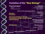 evolution of the new biology