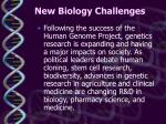 new biology challenges