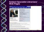 subject specialist librarians web pages