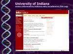 university of indiana www informatics indiana edu academics bio asp