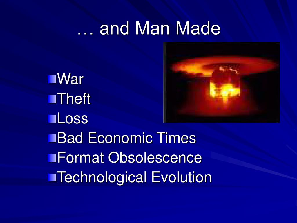 … and Man Made