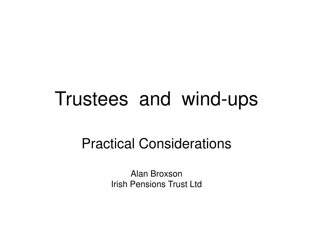 trustees and wind ups l.