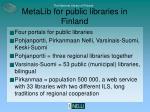 metalib for public libraries in finland