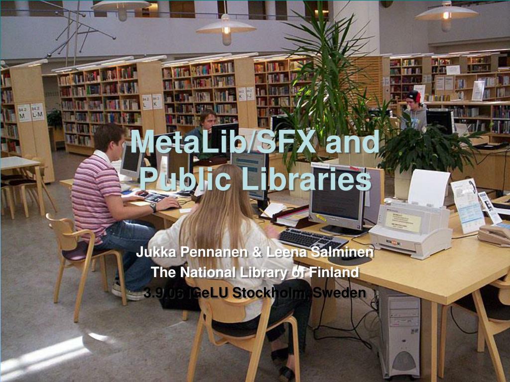 metalib sfx and public libraries l.