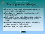 training as a challenge