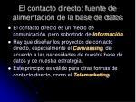 el contacto directo fuente de alimentaci n de la base de datos