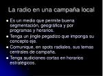 la radio en una campa a local