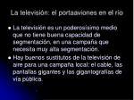 la televisi n el portaaviones en el r o