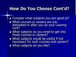 how do you choose cont d