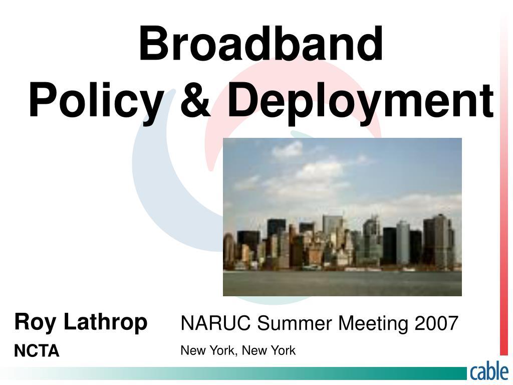 broadband policy deployment l.