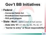 gov t bb initiatives