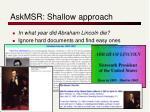 askmsr shallow approach
