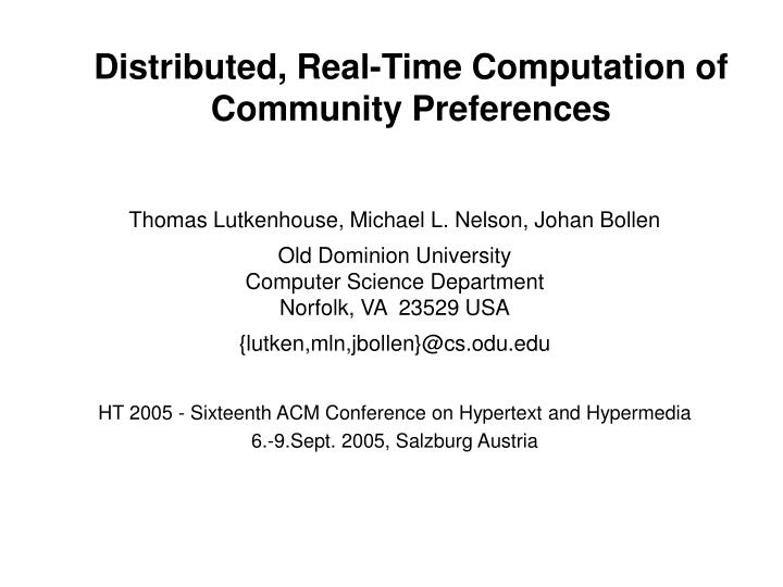 Distributed real time computation of community preferences