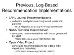 previous log based recommendation implementations