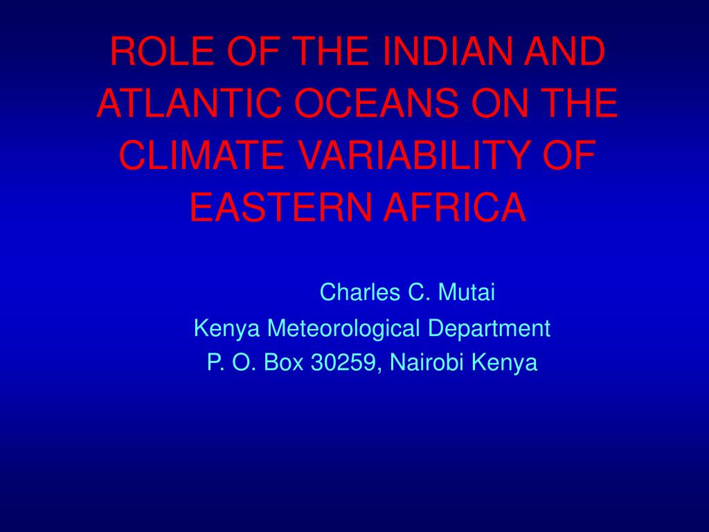 role of the indian and atlantic oceans on the climate variability of eastern africa l.