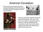 american escalation