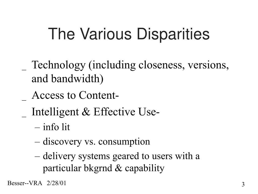 The Various Disparities