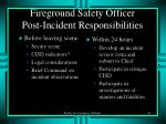 fireground safety officer post incident responsibilities