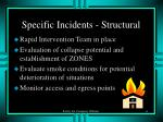 specific incidents structural