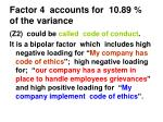 factor 4 accounts for 10 89 of the variance