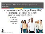 study question 3 what are the contingency approaches to leadership32