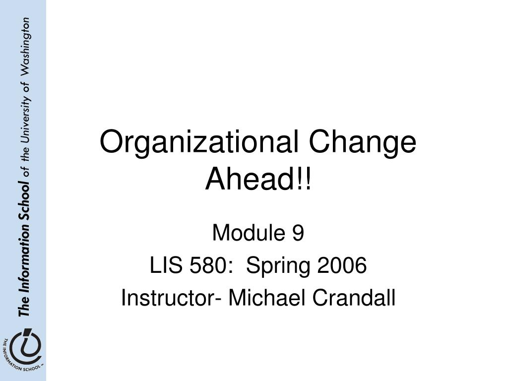 organizational change ahead l.