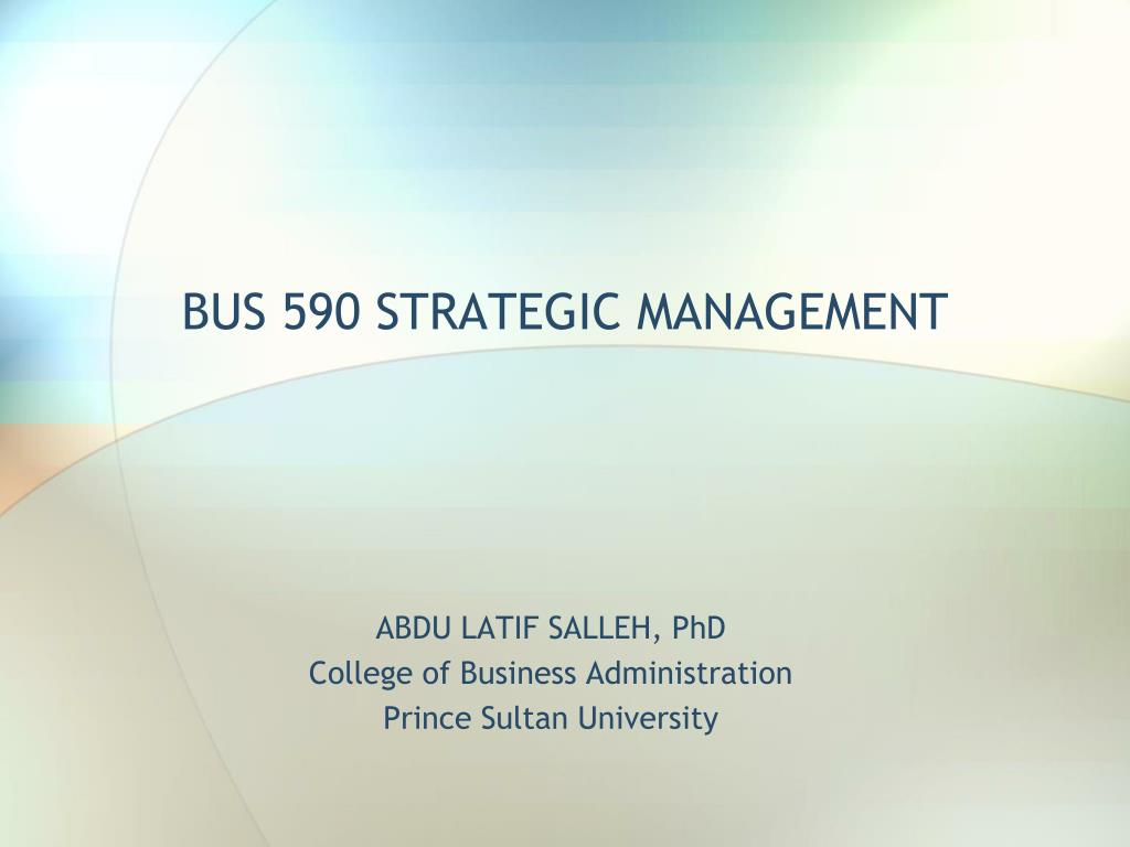 bus 590 strategic management l.