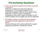 pre workshop questions