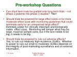 pre workshop questions19