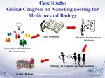 case study global congress on nanoengineering for medicine and biology