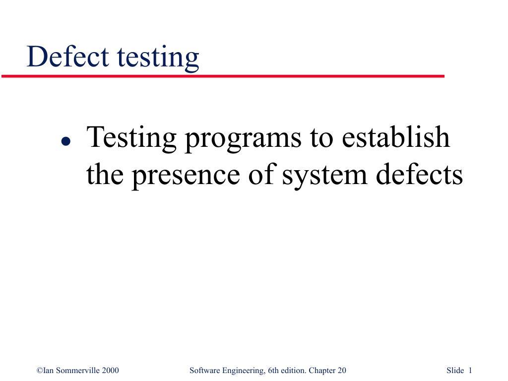 defect testing l.