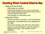 deciding which control chart to use