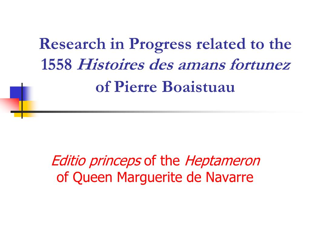 Research in Progress related to the 1558