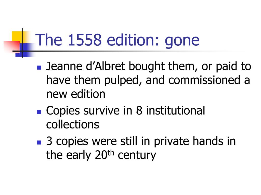 The 1558 edition: gone