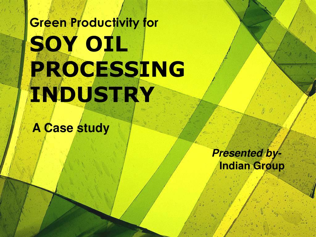 soy oil processing industry l.