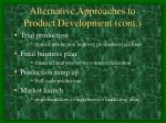 alternative approaches to product development cont12