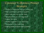 consumer vs business product strategies